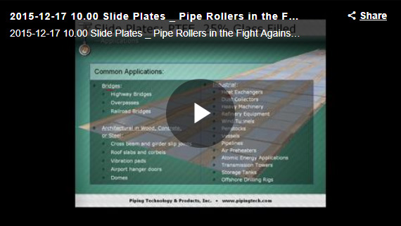 SLIDE PLATES & PIPE ROLLERS IN THE FIGHT AGAINST FRICTION