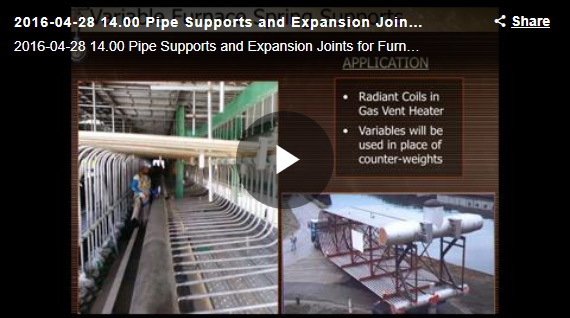 PIPE SUPPORTS AND EXPANSION JOINTS FOR FURNACE APPLICATIONS WEBINAR